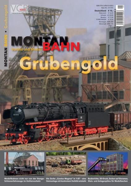 Montanbahn: Grubengold