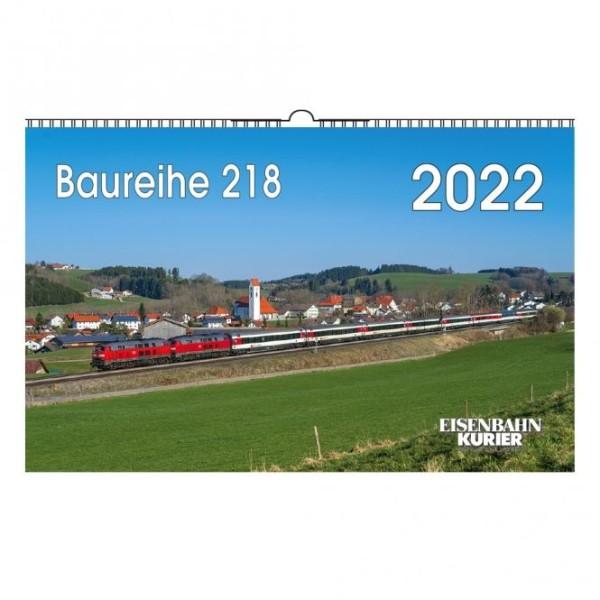 Baureihe 218 - Kalender 2022