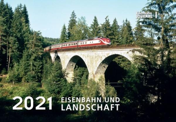 Eisenbahn und Landschafts-Kalender 2021