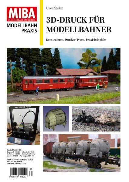 MB-Praxis: 3D Druck für Modellbahner